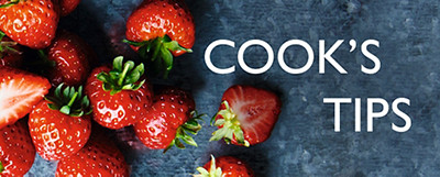 Cook's Tips