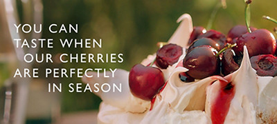 you can taste when our cherries are perfectly in season